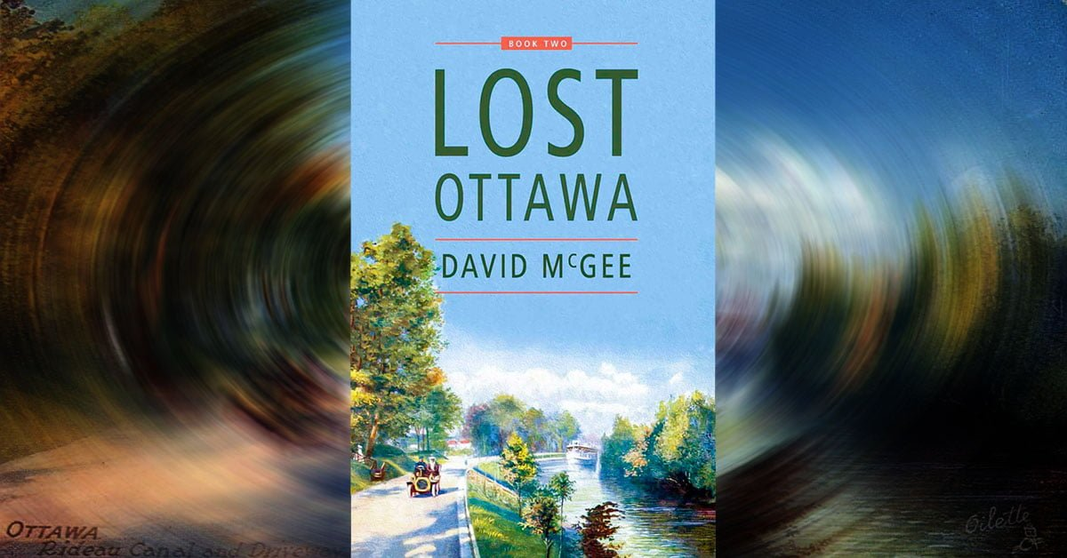 Lost Ottawa Book Signings for Fall 2018